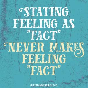 Feeling vs Fact